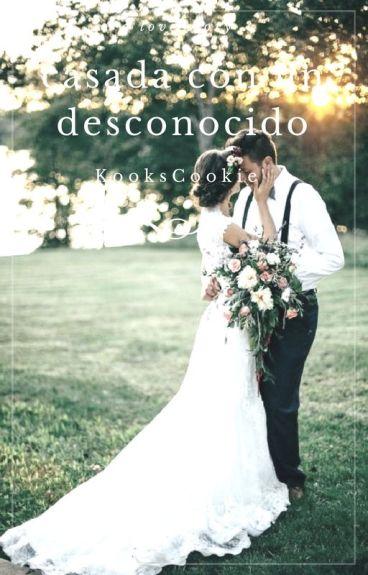 Casada Con Un Desconocido