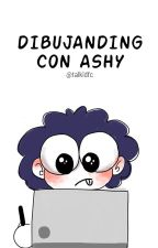 Dibujanding con Ashy by talkidfc