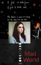 Mad World // Stiles Stilinksi [1/2] by TheQuietHufflepuff