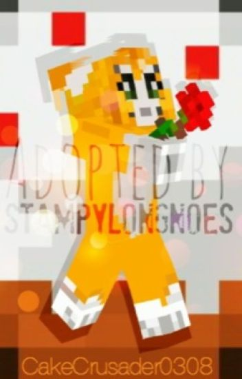 Adopted By Stampy Longnose - Li [Lee] - Wattpad
