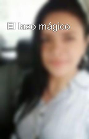 El lazo mágico by StefanieMejia5