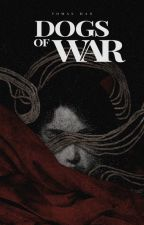 DOGS OF WAR by evitos