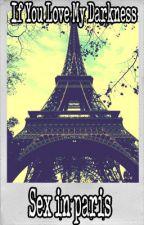 RUBELANGEL: Sex in Paris [Lemon] by IfYouLoveMyDarkness