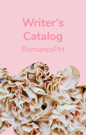 Writer's Catalog by RomancePH