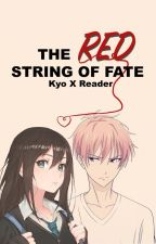 The Red String Of Fate Kyo Sohma X Reader by Glamoria_senpai