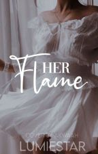 Her Flame  ✓ by lumiestars