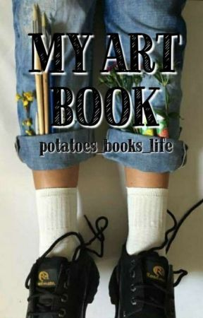 My Art Book by potatoes_books_life