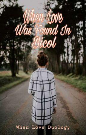 When Love Was Found In Bicol by bwiiibbles