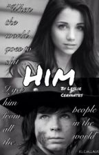 Him (A Carl Grimes Fan-Fiction) by l_crvnts