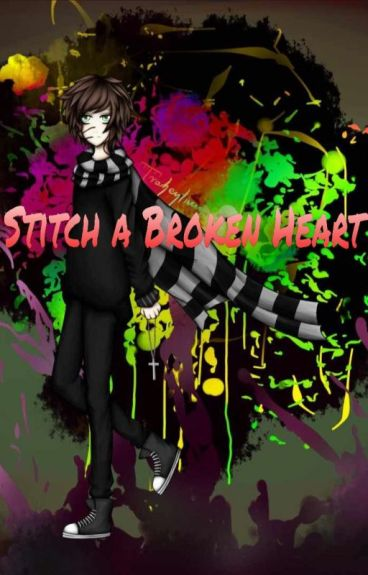 Stitch a Broken Heart [Homicidal Liu x reader]