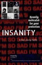 INSANITY by MadeleineJohnson0