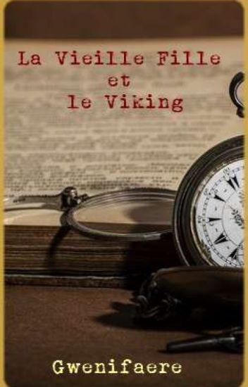 La Vieille Fille et le Viking