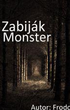 Zabiják monster by antman203