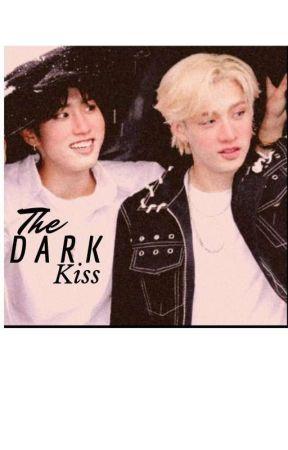 The Dark Kiss (Chansung fanfic/smut)  by dark_noonas_