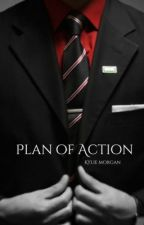 Plan of Action by KylieTheBear