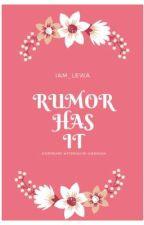 Rumor Has It by Iam_Lewa