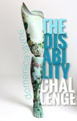 The Disability Challenge by embrittlement