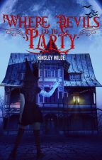 Where Devils go to Party (Winterwood Witches #1) by KinsleyWilde