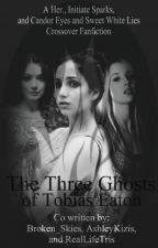 The Three Ghosts of Tobias Eaton by UnitedFangirls