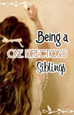 Being One Direction's Siblings by Zazaynwow