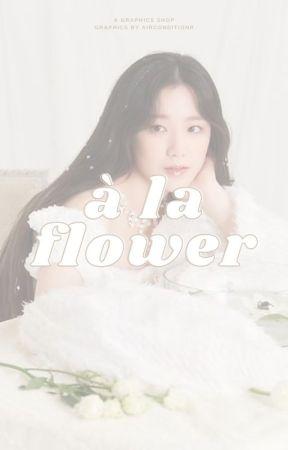 à la flower! by airconditionr