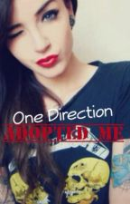 One Direction adopted me? by kaylaxsharisse