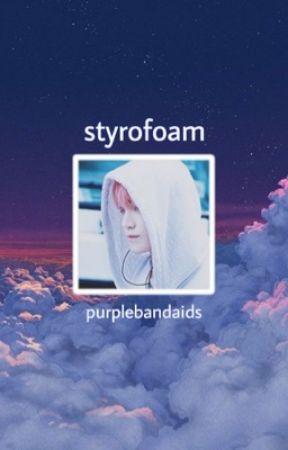 STYROFOAM [jaeyong] by purplebandaids