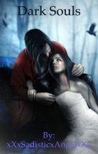 Dark Souls by xXxSadisticxAngelxXx