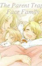 The Parent Trap: The FACE Family by kerosene_love