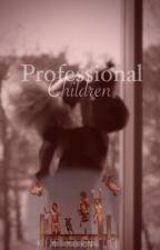 Professional children by kimthorne101