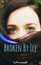 Broken By Ice by The_pappagallo