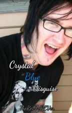 Crystal Blue Disguise (Avenged Sevenfold) by TheRevfoREVer