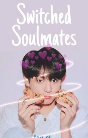 Switched Soulmates // JJK ff by taesrk