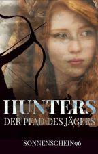 Hunters 2 - der Pfad des Jägers by Sonnenschein96