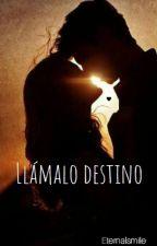 Llámalo destino by SoofiFlorees