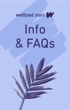 Info & FAQs by WattpadStars