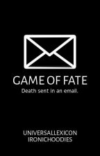 Game of Fates by UniversalLexicon