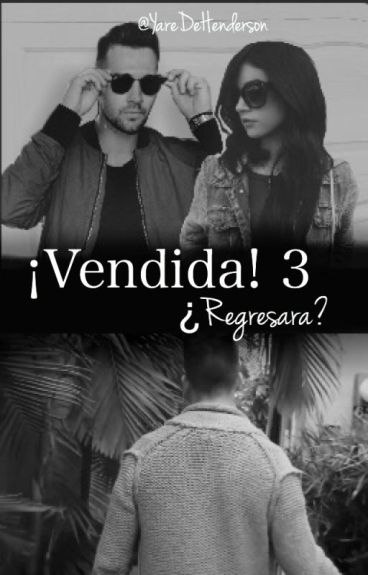 ¡Vendida! 3, ¿Regresará?. (James Maslow & ____)