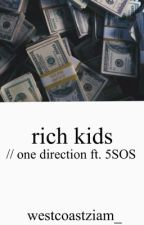 rich kids // one direction au by --velvet