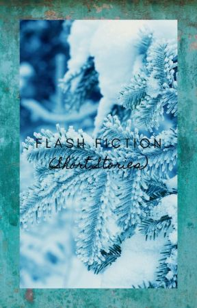Flash Fictions (Short Stories) by AJsmythe