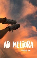 Ad Meliora ▶ AD MELIORA ONE-SHOTS by shadymcgrath