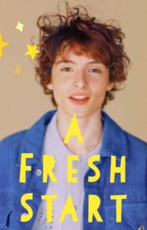 A Fresh Start // Finn Wolfhard x Reader by pennywhoretheclown