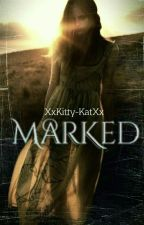 Marked by XxKitty-KatXx