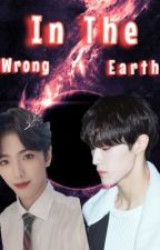 IN THE WRONG EARTH 🌍 [Hyunsuk X Yonghee] by parkjihoonz