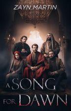 A Song for Dawn by Zayn_Martin