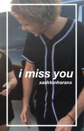 i miss you » ashton irwin