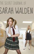 The Secret Journal Of Sarah Walden (Lesbian Story) by LeeRobertson15