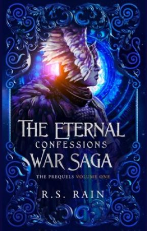 Confessions: The Eternal War Vol One by RsRain