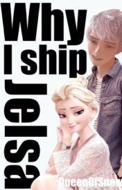 Why I Ship Jelsa by QueenOfSnow