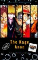 The Kage Anon by kage_hinata